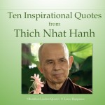 10 Inspirational Quotes from Thich Nhat Hanh