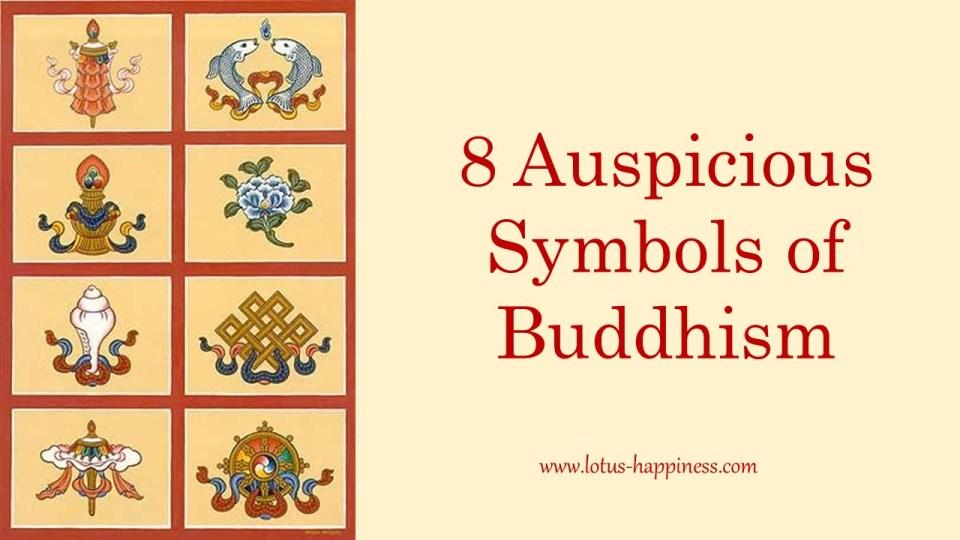 8 Auspicious Symbols Of Buddhism Lotus Happiness