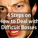 4 Steps on How to Deal with Difficult Bosses