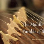 The Middle Way: Parable of the Zither