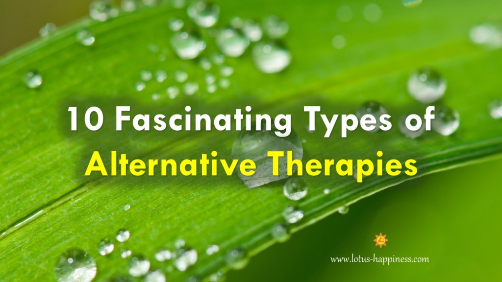 10-fascinating-types-of-alternative-therapies