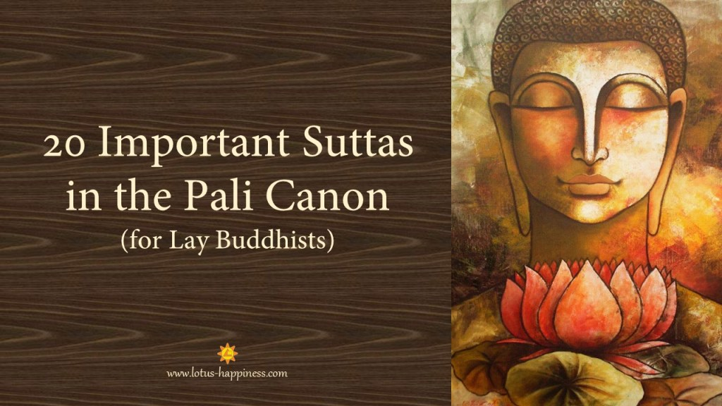 20 Important Suttas in the Pali Canon (for Lay Buddhists