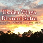 Usnisa Vijaya Dharani Sutra: Sutra on the Purifying of All Evil Paths