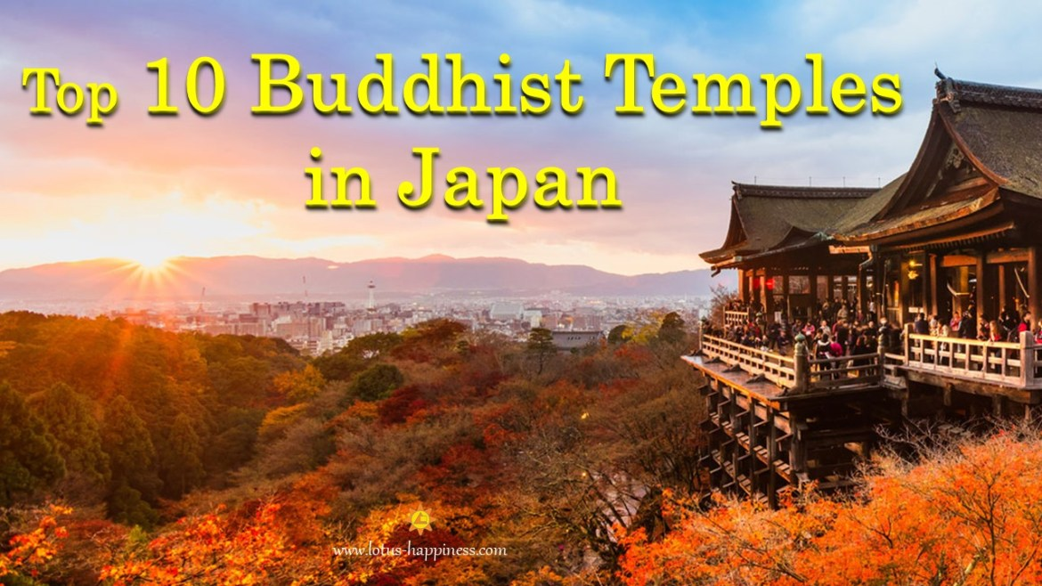 Top 10 Buddhist Temples in Japan - Lotus Happiness