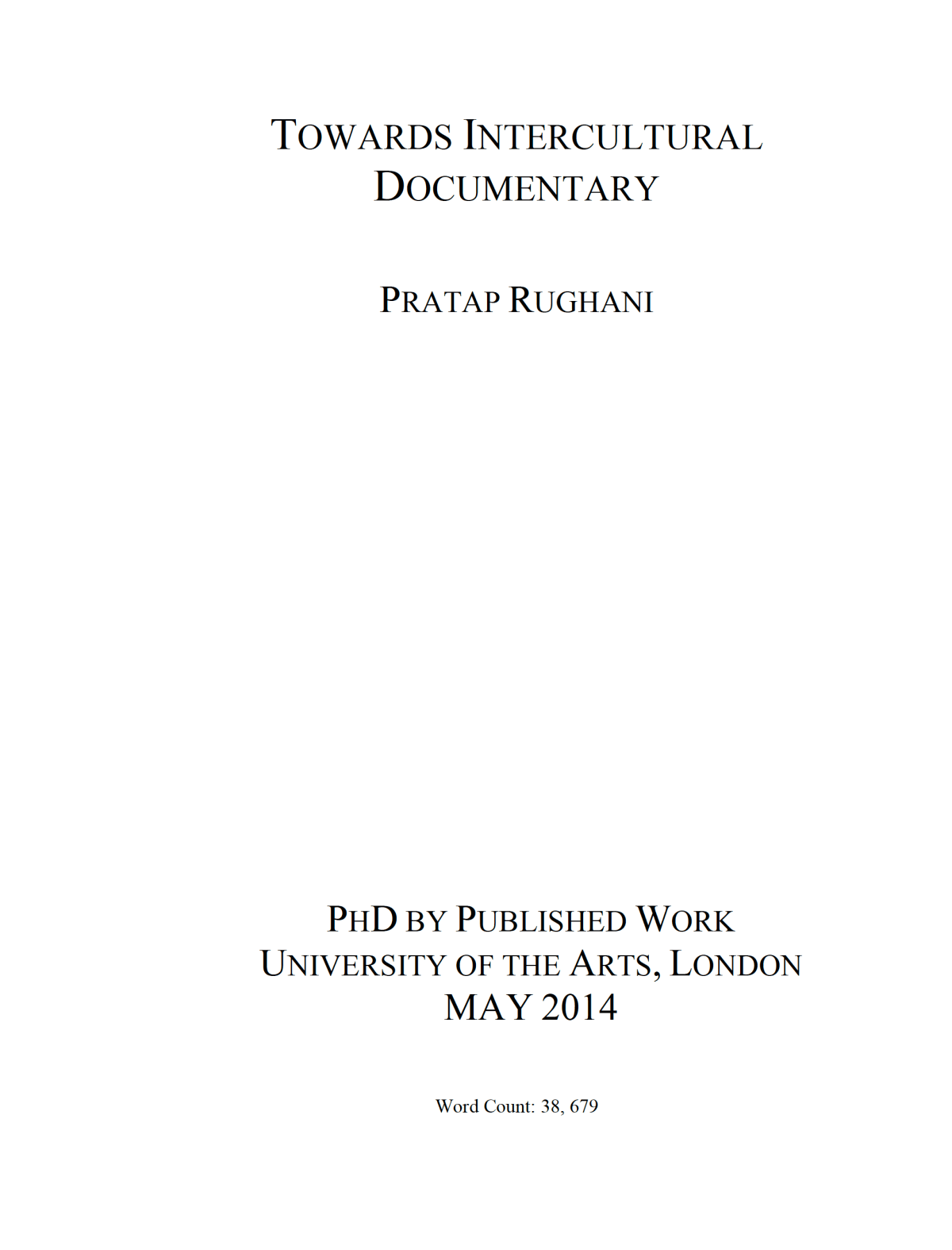 """Towards Intercultural Documentary"" PhD by Pratap Rughani"