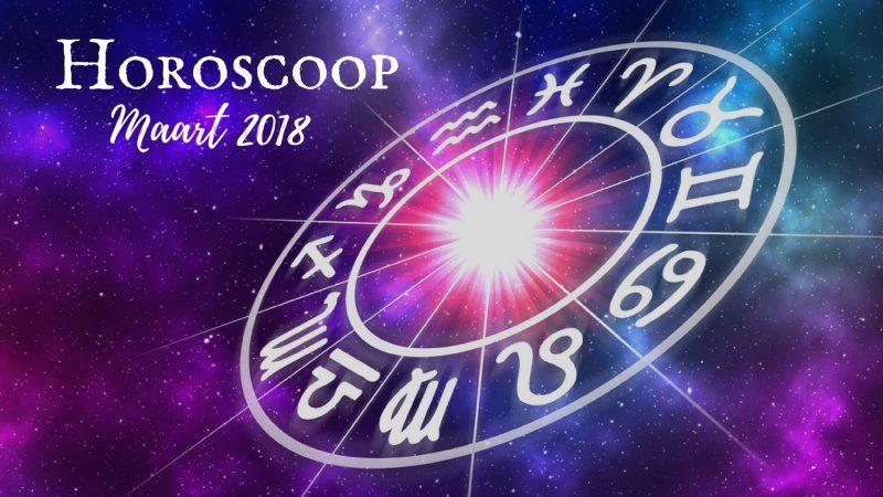 horoscoop maart 2018