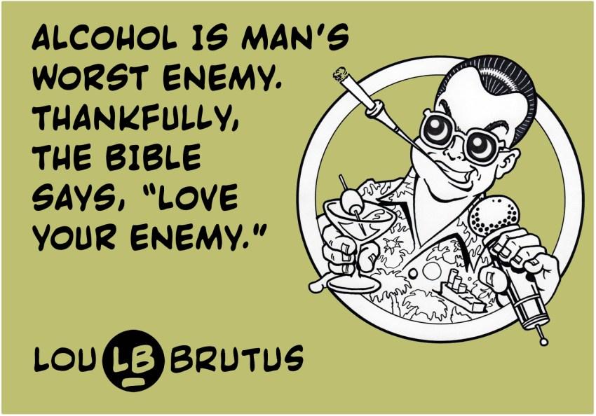 brutus-alcohol-bible