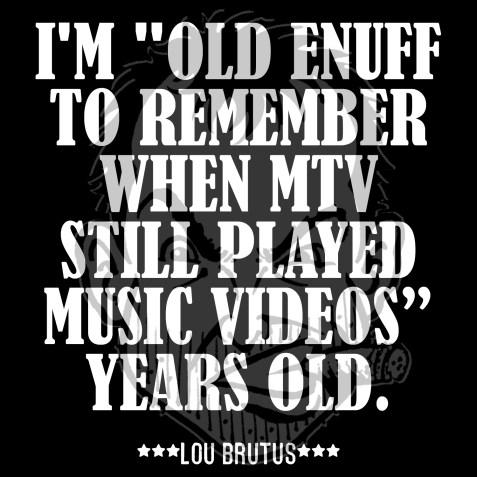 OLD-ENUFF-MTV