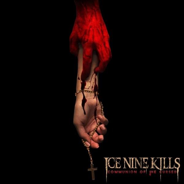 Ice Nine Kills – Communion of the Cursed