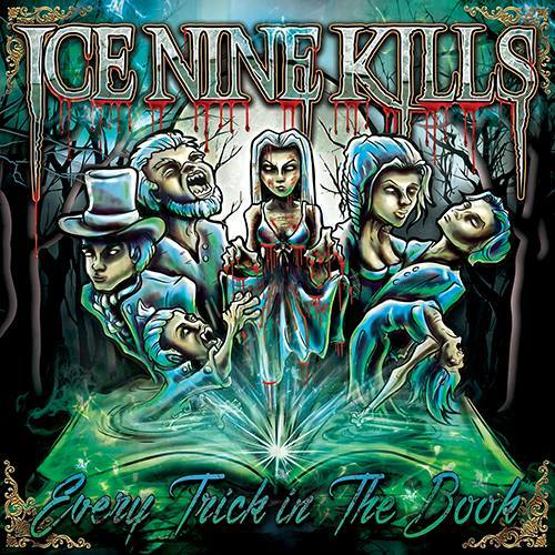 Ice Nine Kills – Every Trick in the Book