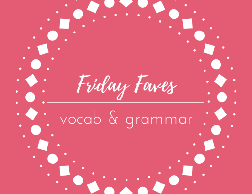 vocab grammar friday faves
