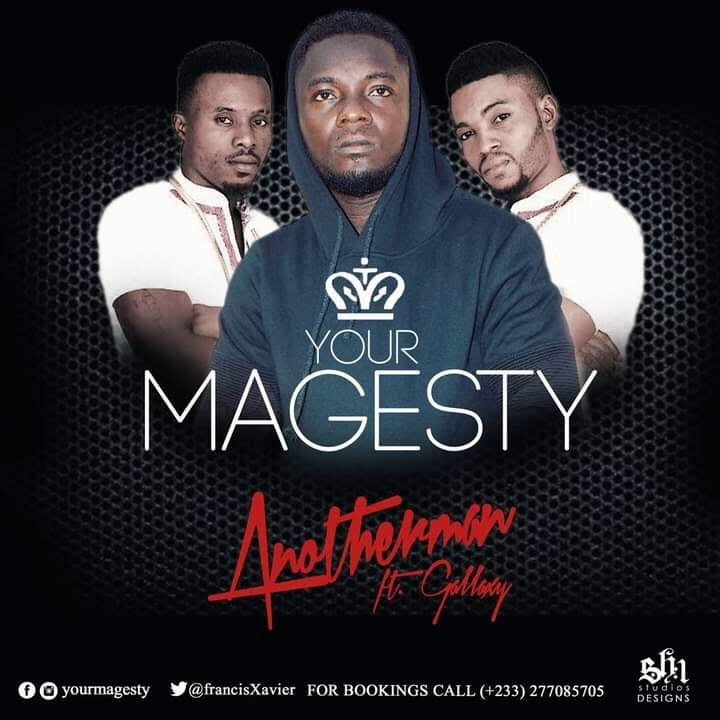 YourMagesty ft Gallaxy - Another Man (Prod By Shottoh Blinqx)