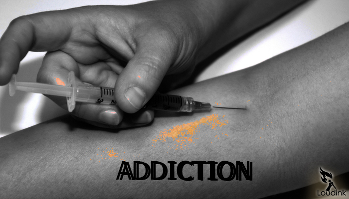 Addiction @ Loudink