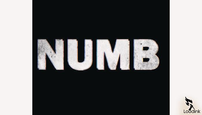 numb @ Loudink