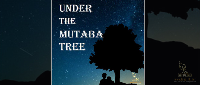 under the Mutaba Tree post artwork @Loudink