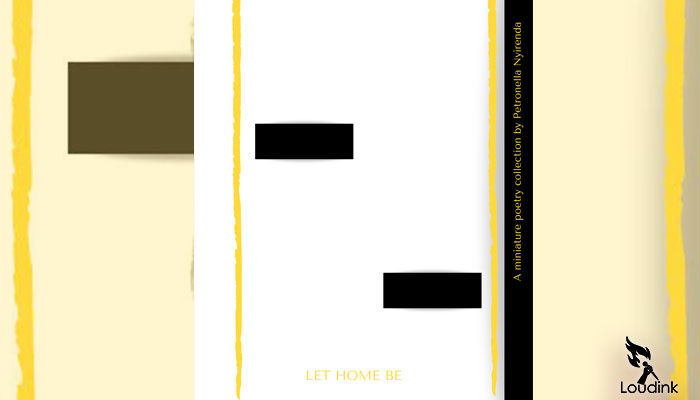 Let-home-be @ loudink online poetry