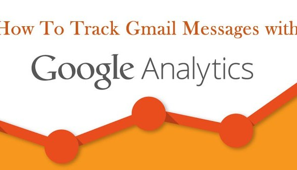 How To Track Gmail Messages with Google Analytic