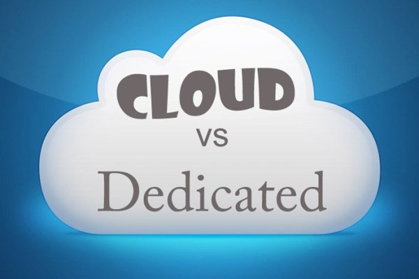 Cloud vs. Dedicated: Look for Better, Faster and More Cost-efficient Technology!
