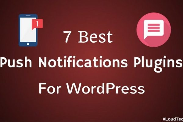 7 Best Push Notifications Plugins For WordPress