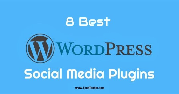 8 Best Social Media Plugins for WordPress