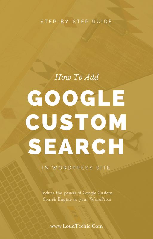 How To Add Google Custom Search Box In WordPress Site