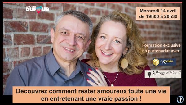 Rester amoureux toute une vie - Eric et Rachel Dufour