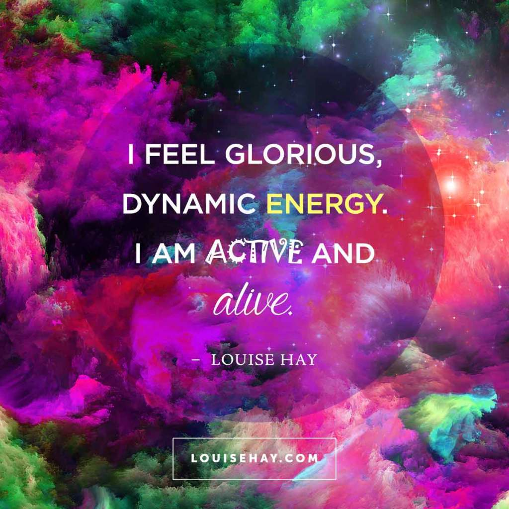 Energy Quotes Daily Affirmations & Positive Quotes From Louise Hay