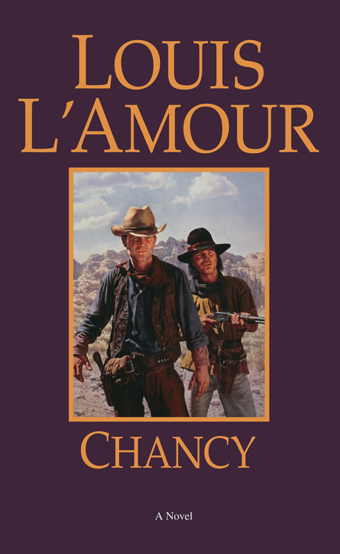 Image result for chancy by louis l'amour