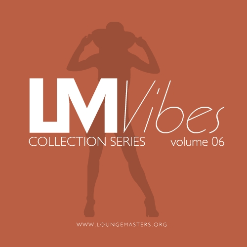 Lounge Masters Vibes vol. 06
