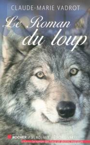 roman-loup-claude-marie-vadrot