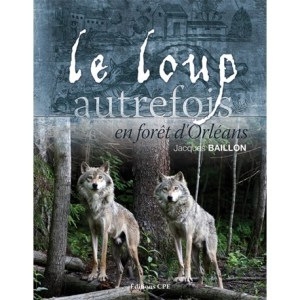 loup-autrefois-foret-orleans