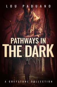 pathways in the dark