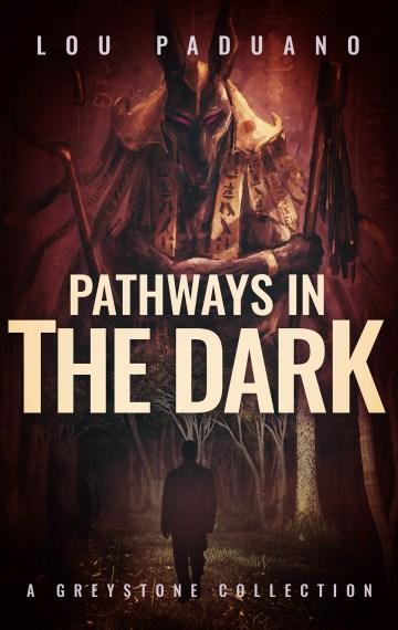Pathways in the Dark