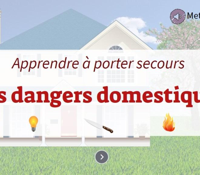 Les dangers domestiques et porter secours