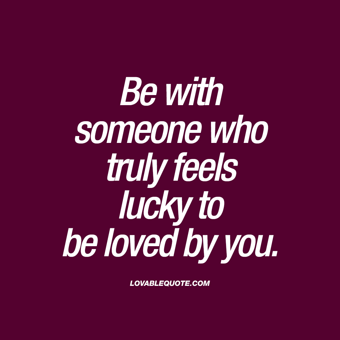 Quotes About Not Being Lucky Love