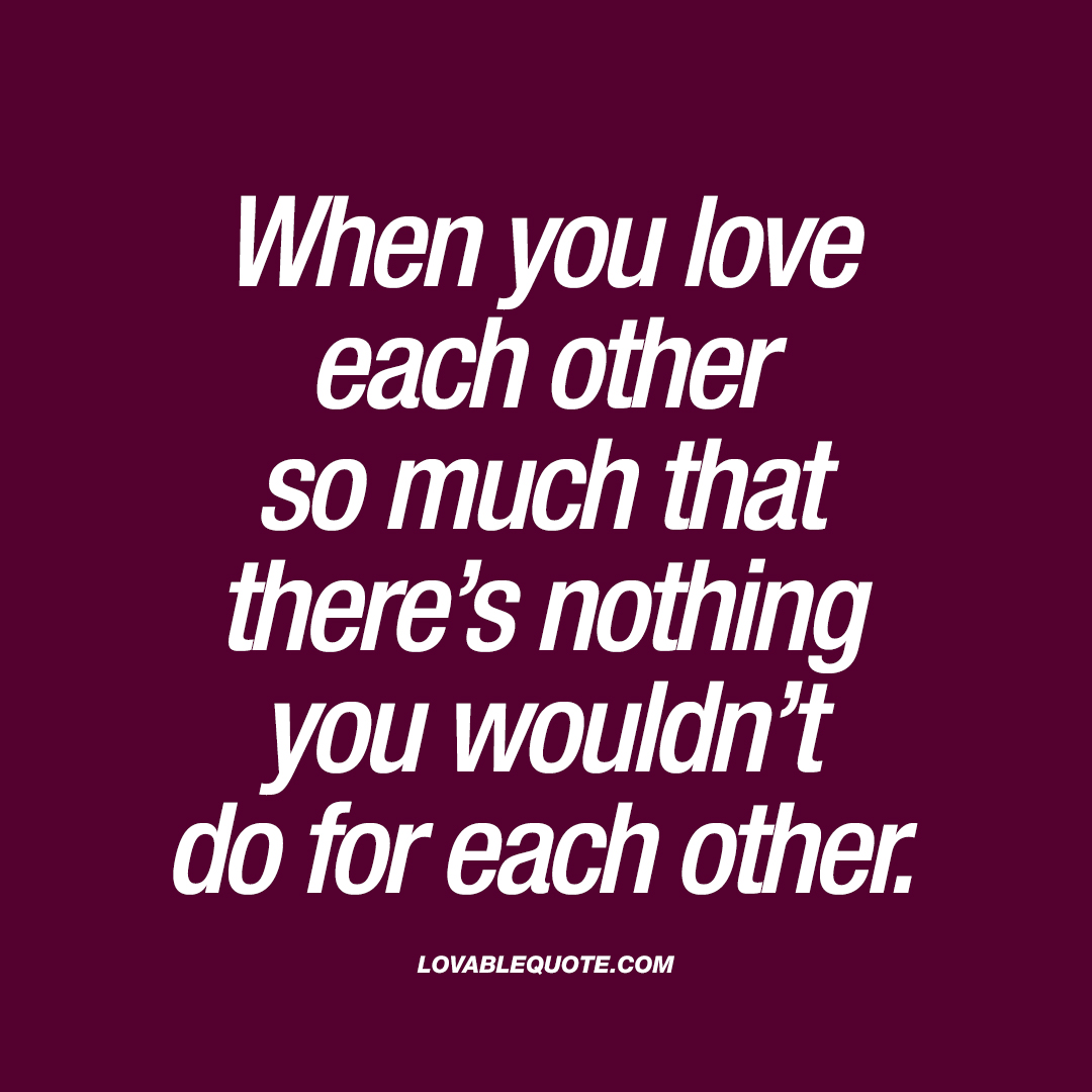 Quotes About Him Loving Her