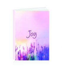 Joy! Journaling Your Way To Joy