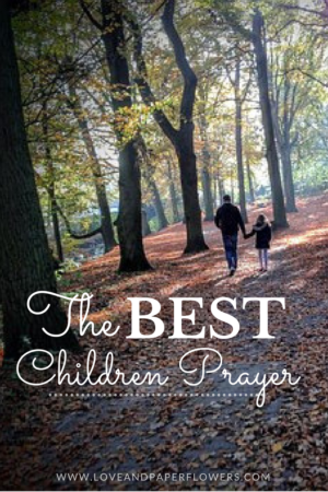 The best children prayer, prayer for parents to pray over their children, great mother's day gift