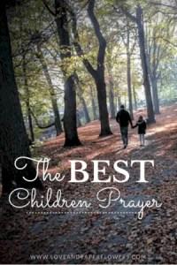 The best children prayer, prayer for parents to pray over their children, great mother's day gift