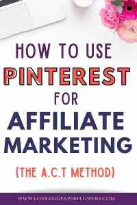 How to Use Pinterest for Affiliate Marketing fir Bloggers
