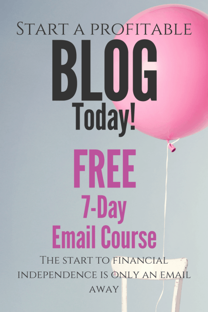 How to Start A Money Making Blog: FREE 7-Day Email Course- Love and Paper Flower