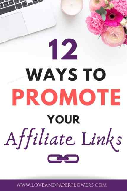 12 ways to promote your affiliate links