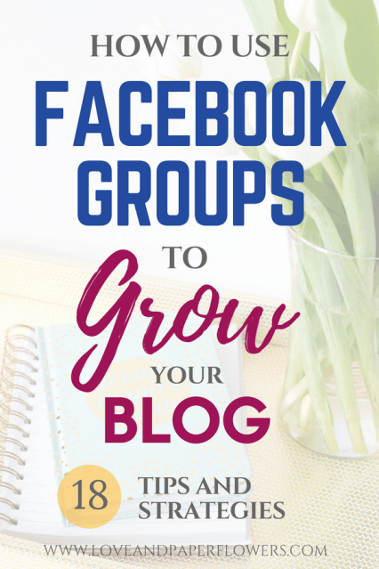 How to Use Facebook Groups to Grow your Blog and Business [18 Tips and Strategies]. Using Facebook Groups for bloggers is one of the best ways to grow your blog... Learn how... #facebook #facebookgroups #facebooktips #facebookmarketing #growyourblog