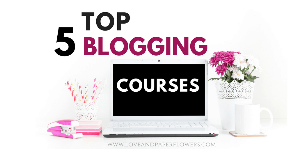 5 Best Blogging Courses (to Help Grow and Monetize your Blog)