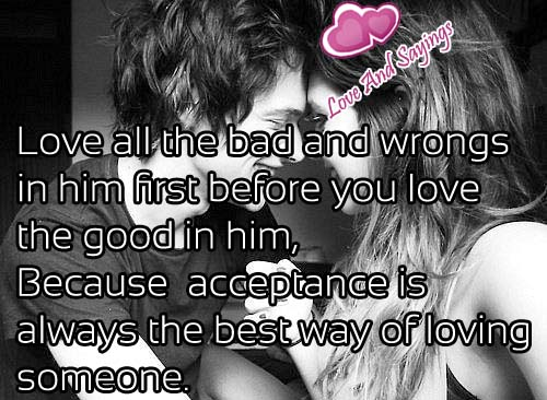Love All The Bad And Wrongs In Him