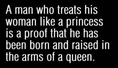 A Man Who Treats His Woman