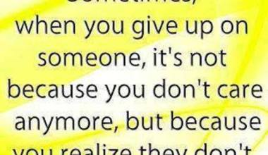 Sometimes When You Give Up On Someone