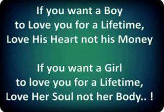If You Want a Girl To love love her Soul not her Body