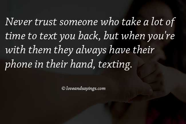 Never Trust Someone Who Take