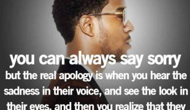 You can Always Say Sorry But The real Apology is ...